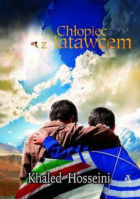 """""""Chłopiec z latawcem"""" Khaled Hosseini"""
