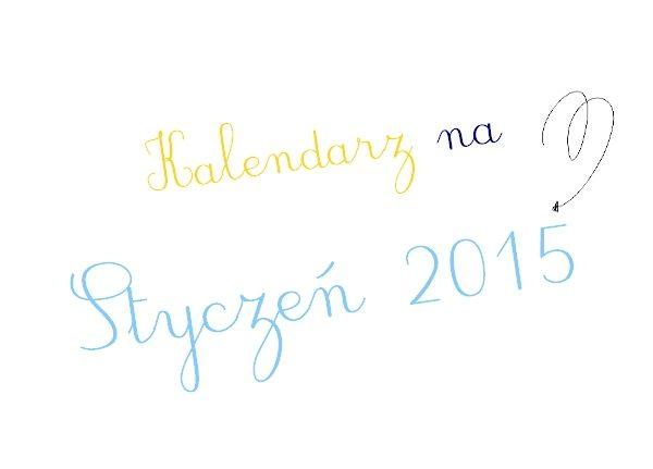 Kalendarz na Styczeń 2015