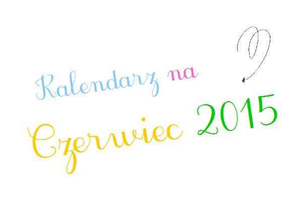 Kalendarz na Czerwiec 2015