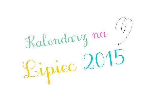 Kalendarz na Lipiec 2015